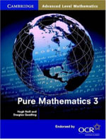 Pure Mathematics 3 :  A Teach Yourself Guide - Hugh Neill