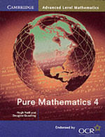 Pure Mathematics 4 - Hugh Neill