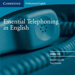 Essential Telephoning in English Audio CD :  Student's Book - Barbara Garside