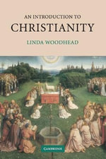 An Introduction to Christianity - Linda Woodhead