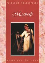 Macbeth : The Student's Shakespeare - William Shakespeare