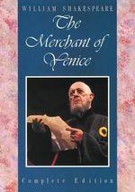 The Merchant of Venice : Student Shakespeare Series - William Shakespeare