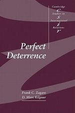 Perfect Deterrence : Cambridge Studies in International Relations (Paperback) - Frank C. Zagare