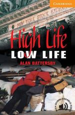 High Life, Low Life : Level 4 - Alan Battersby