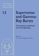 Supernovae and Gamma-Ray Bursts : The Greatest Explosions Since the Big Bang