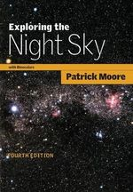 Exploring the Night Sky with Binoculars - Patrick Moore