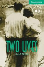 Two Lives : Level 3 - Helen Naylor