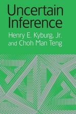 Uncertain Inference - Henry E. Kyburg, Jr.