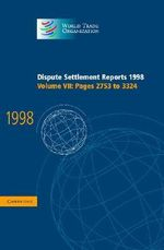 Dispute Settlement Reports 1998 : Volume 7, Pages 2753-3324 1998: Pages 2753-3324 v.7