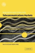 Regulation and Entry into Telecommunications Markets - Paul de Bijl