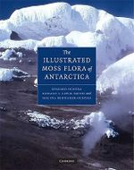 Illustrated Moss Flora of Antarctica - Ryszard Ochyra