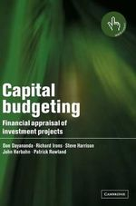 Capital Budgeting : Financial Appraisal of Investment Projects - Don Dayananda