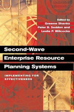 Second-Wave Enterprise Resource Planning Systems : Implementing for Effectiveness