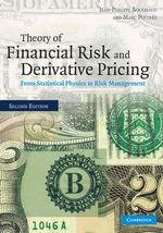 Theory of Financial Risk and Derivative Pricing : From Statistical Physics to Risk Management - Jean-Philippe Bouchaud