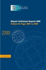 Dispute Settlement Reports 2000 : Volume 9, Pages 4091-4589 2000: Pages 4091-4589 v.9
