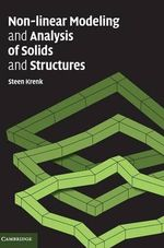 Non-linear Modeling and Analysis of Solids and Structures - Steen Krenk