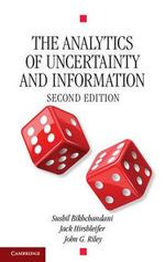 The Analytics of Uncertainty and Information : Cambridge Surveys of Economic Literature - Sushil Bikhchandani
