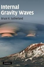 Internal Gravity Waves - Bruce Sutherland