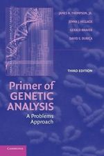 Primer of Genetic Analysis : A Problems Approach - James N. Thompson, Jr.