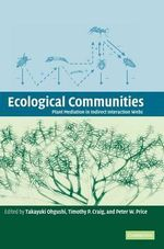 Ecological Communities : Plant Mediation in Indirect Interaction Webs