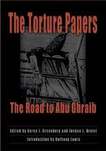 The Torture Papers : The Road to Abu Ghraib