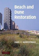 Beach and Dune Restoration - Karl F. Nordstrom