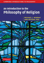 An Introduction to the Philosophy of Religion : Cambridge Introductions to Philosophy - Michael J. Murray