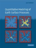 Quantitative Modeling of Earth Surface Processes - Jon D. Pelletier