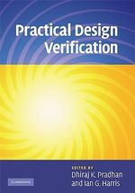 Practical Design Verification - Dhiraj K. Pradhan