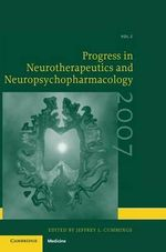 Progress in Neurotherapeutics and Neuropsychopharmacology : Volume 2, 2007