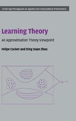 Learning Theory : An Approximation Theory Viewpoint - Felipe Cucker