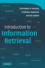 An Introduction to Information Retrieval - Christopher D. Manning