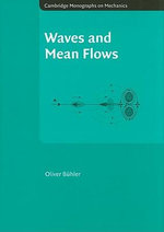 Waves and Mean Flows - Oliver Buhler