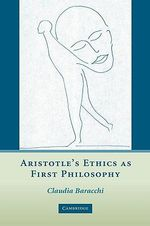 Aristotle's Ethics as First Philosophy - Professor Claudia Baracchi