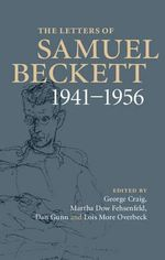 The Letters of Samuel Beckett : Volume 2, 1941-1956: Volume 2 - Samuel Beckett