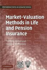 Market-valuation Methods in Life and Pension Insurance - Thomas Moller