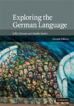 Exploring the German Language : Language, Ideology and the Reform of German Orthog... - Sally Johnson