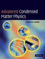Advanced Condensed Matter Physics - Leonard M. Sander