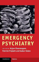 Emergency Psychiatry : Clinical and Biological Perspectives - Arjun S. Chanmugam