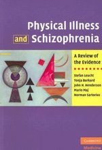 Physical Illness and Schizophrenia : A Review of the Evidence - Stefan Leucht