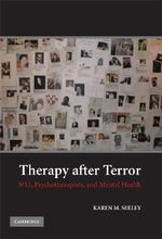 Therapy After Terror : 9/11, Psychotherapists, and Mental Health - Karen M. Seeley