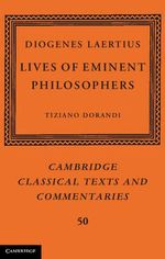 Diogenes Laertius : Lives of Eminent Philosophers: Volume 1, Books 1-5