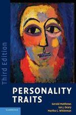 Personality Traits - Gerald Matthews