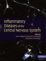 Inflammatory Diseases of the Central Nervous System : Cambridge Medicine (Hardcover)