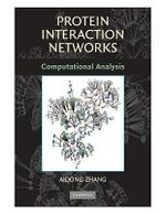 Protein Interaction Networks : Computational Analysis - Aidong Zhang