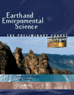 Earth and Environmental Science : The Preliminary Course - Christopher Huxley