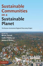 Sustainable Communities on a Sustainable Planet : The Human-environment Regional Observatory Project