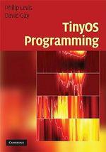 TinyOS Programming - Philip Levis