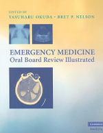 Emergency Medicine Oral Board Review Illustrated : Cambridge Medicine (Paperback) - Yasuharu Okuda