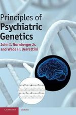 Principles of Psychiatric Genetics : Oxford Monographs on Medical Genetics Ser.